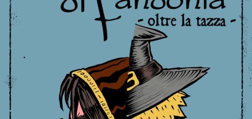 Le Cronache di Fandonia - Oltre la tazza di Lorenzo D'antoni e Francesco Carlo Zanetti