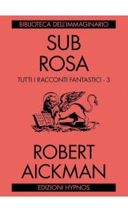 3 luglio aperitivo letterario con Robert Aickman