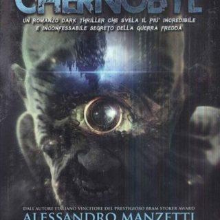 Il custode di Chernobyl di Alessandro Manzetti