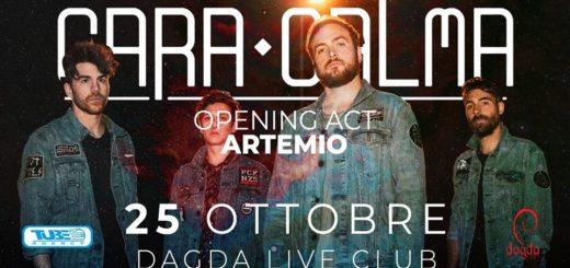 I CARA CALMA il 25 Ottobre al DAGDA LIVE CLUB di RETORBIDO