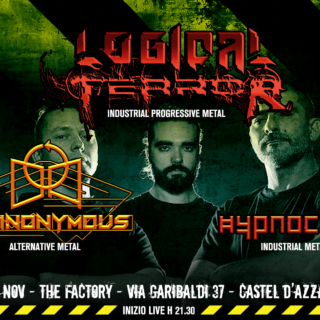 Il 30 Novembre serata al THE FACTORY con LOGICAL TERROR, DYANONYMUS e HYPNOCODE!