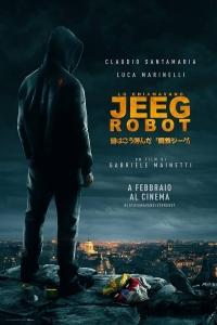 Lo chiamavano Jeeg Robot di Gabriele Mainetti