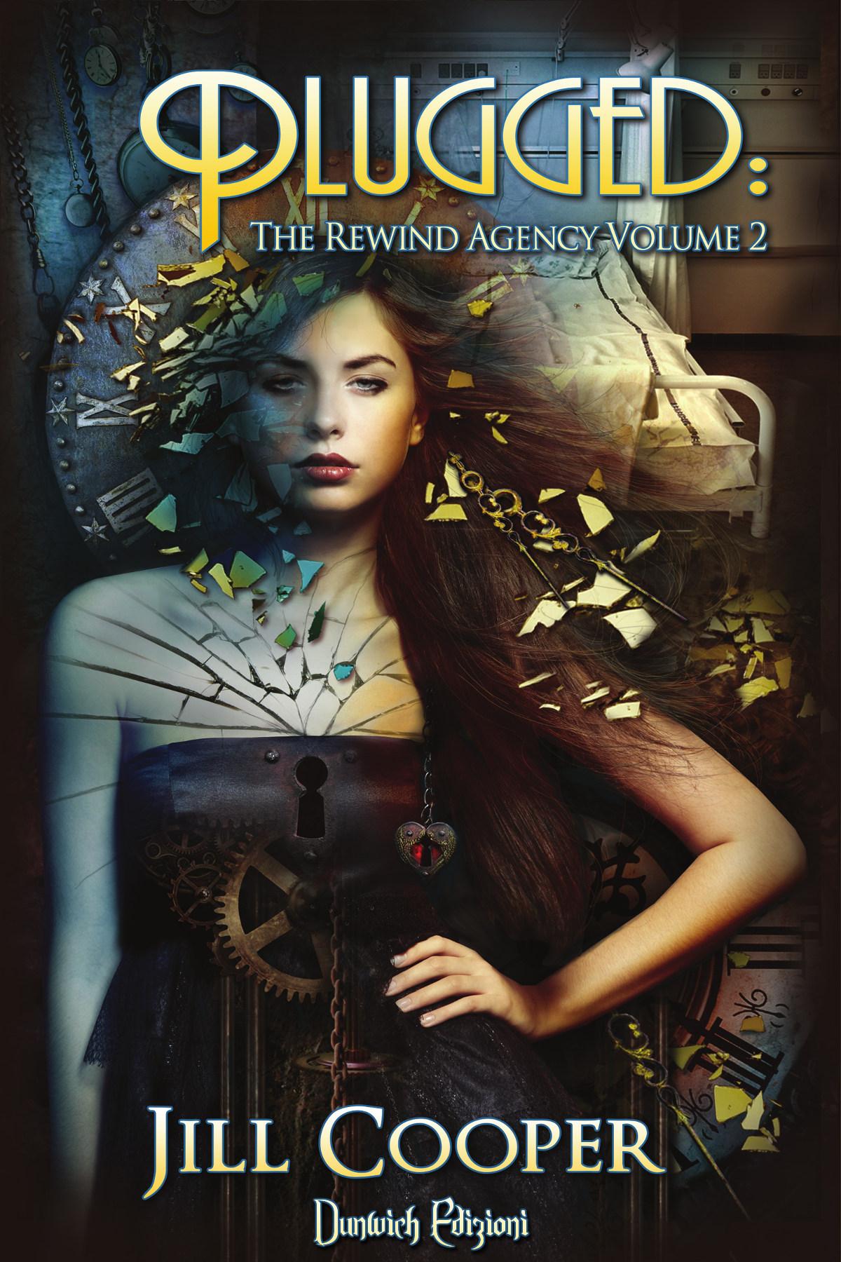 Plugged (The Rewind Agency Vol. 2) di Jill Cooper