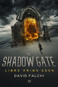 Eden - The Shadow Gate 1 di David Falchi