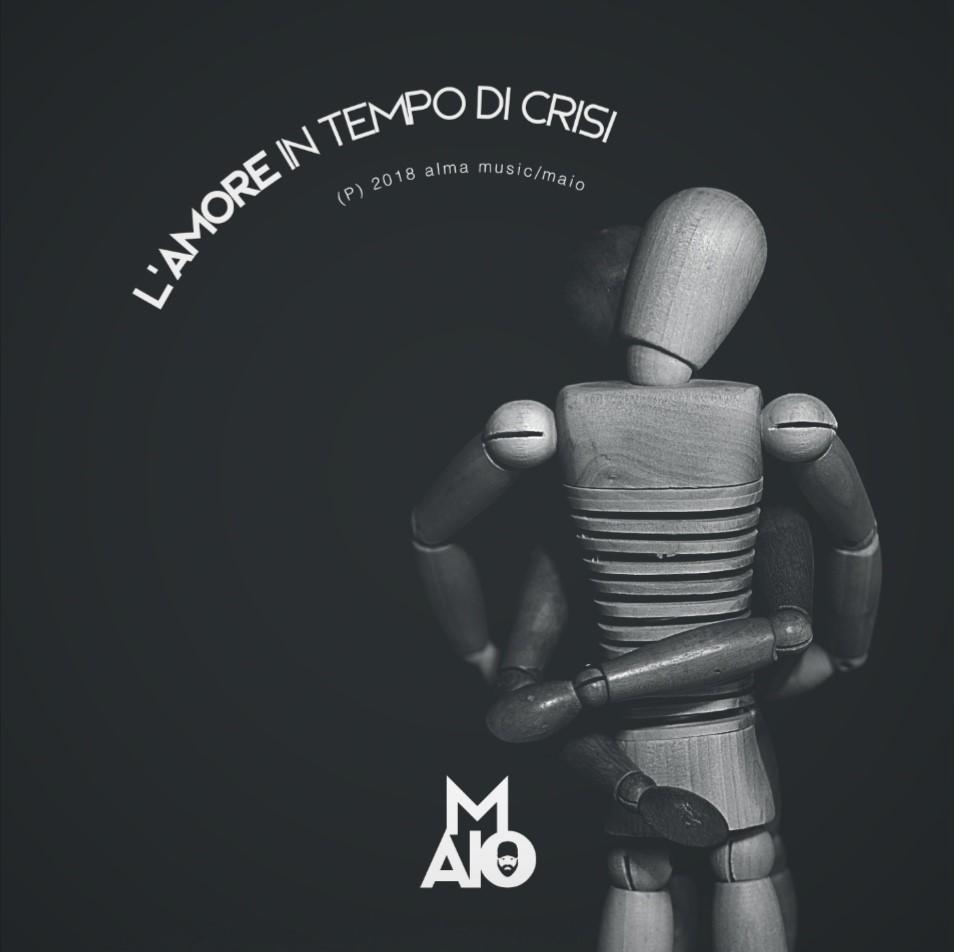 L'amore in tempo di crisi - LP d'esordio per Maio