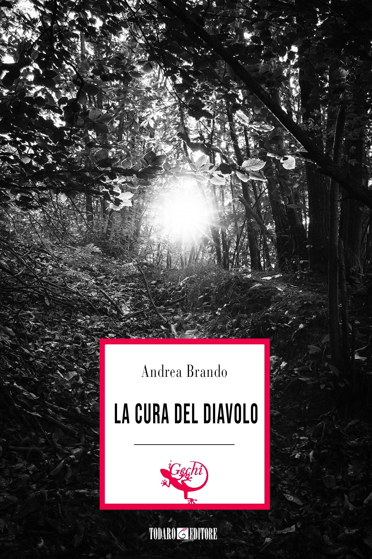 La cura del diavolo di Andrea Brando