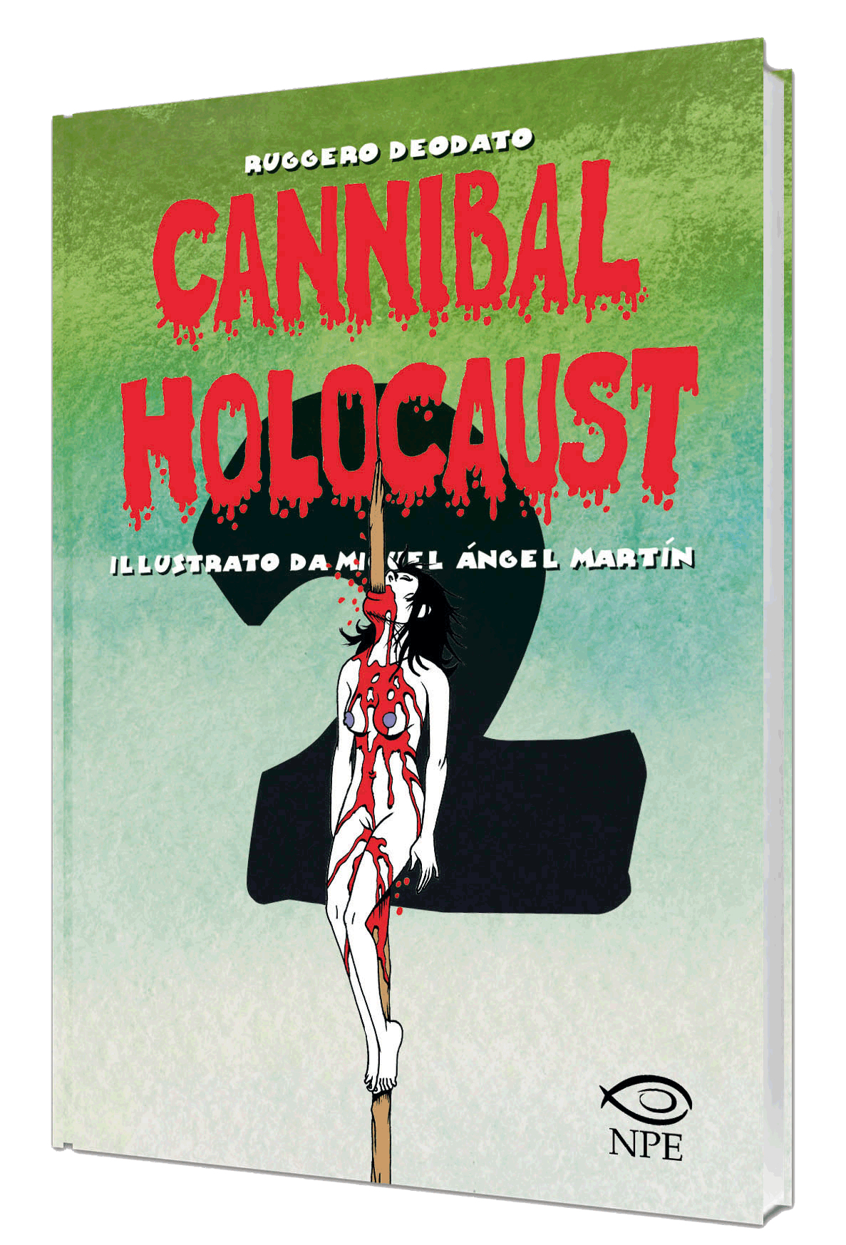 Cannibal Holocaust di Miguel Angel Martin