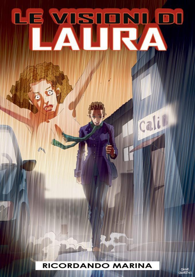 Le visioni di Laura 1 - Ricordando Marina