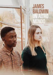 Un altro mondo di James Baldwin