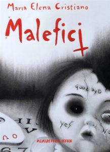 Malefici di Maria Elena Cristiano