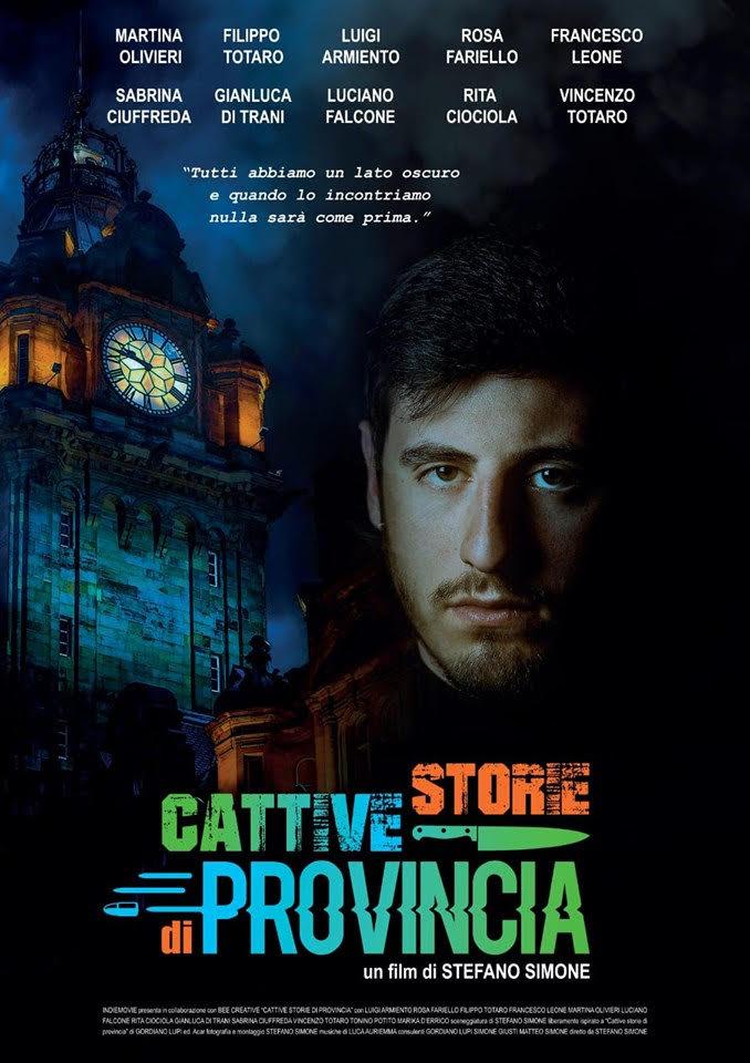 Cattive storie di provincia - Un film di Stefano Simone