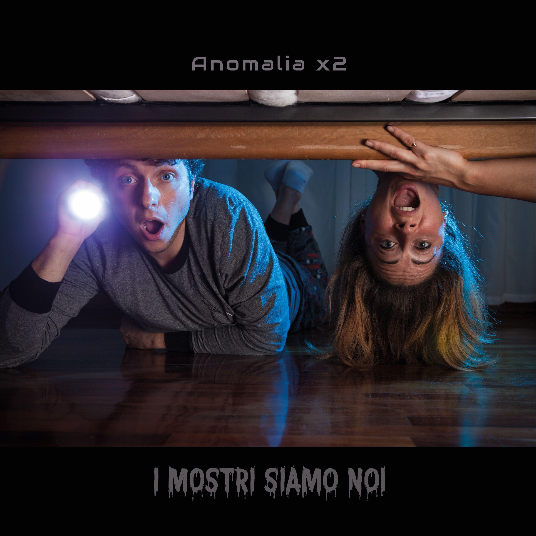 I mostri siamo noi - Nuovo album per gli Anomalia X2
