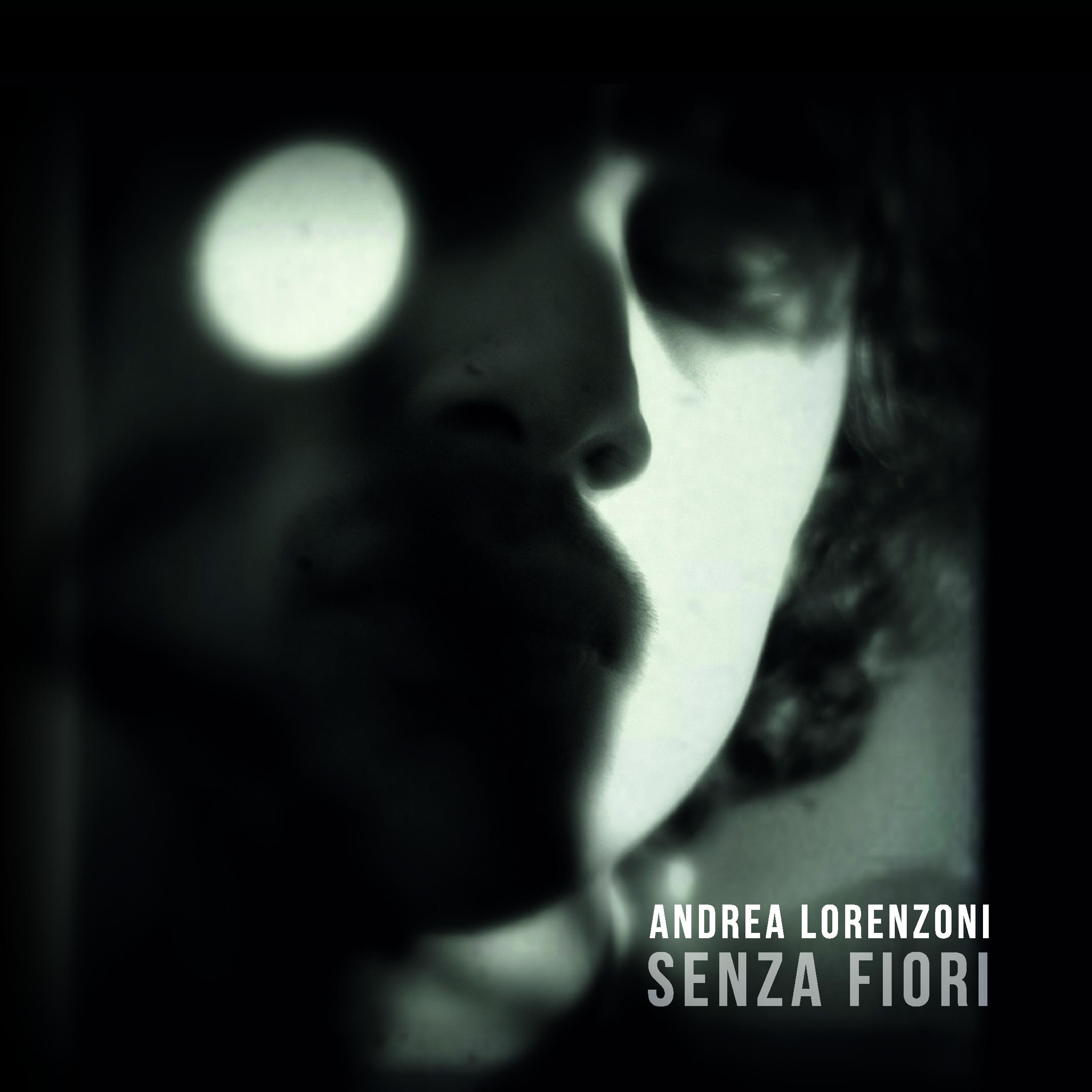 Senza fiori - Il nuovo album di Andrea Lorenzoni