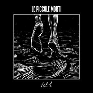 Vol. 1 - Primo EP per Le piccole morti