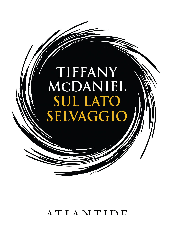 Sul lato selvaggio di Tiffany McDaniel