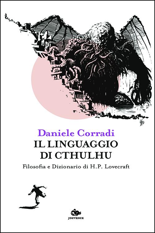Il linguaggio di Cthulhu di Daniele Corradi