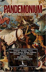 Pandemonium: Neo Decameron di autori vari