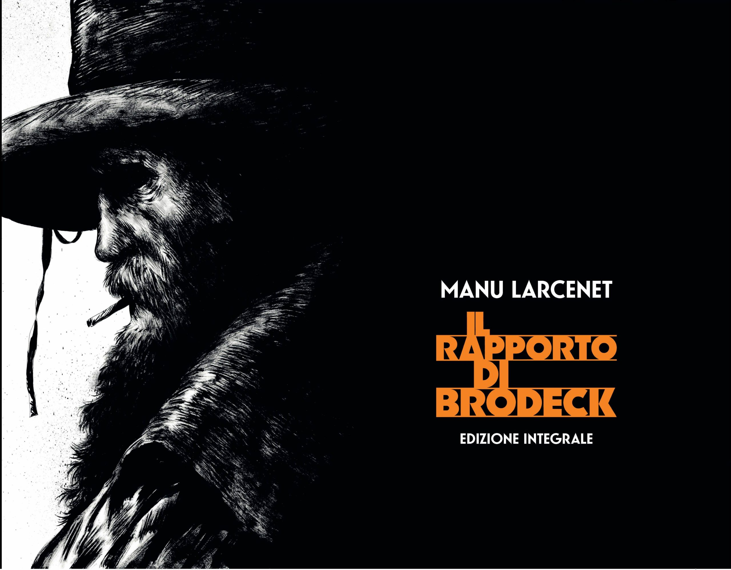 Il rapporto Brodek (Edizione integrale) di Manu Larcenet