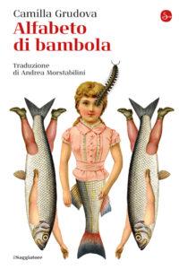 Alfabeto di bambola di Camilla Grudova