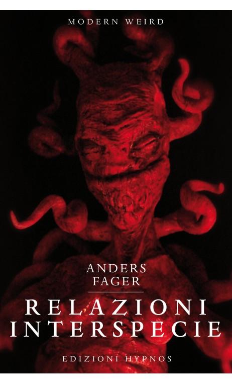 Relazioni interspecie di Anders Fager