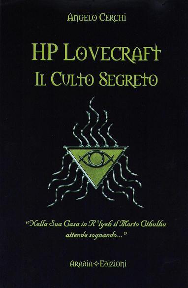 H. P. Lovecraft - Il culto segreto di Angelo Cerchi